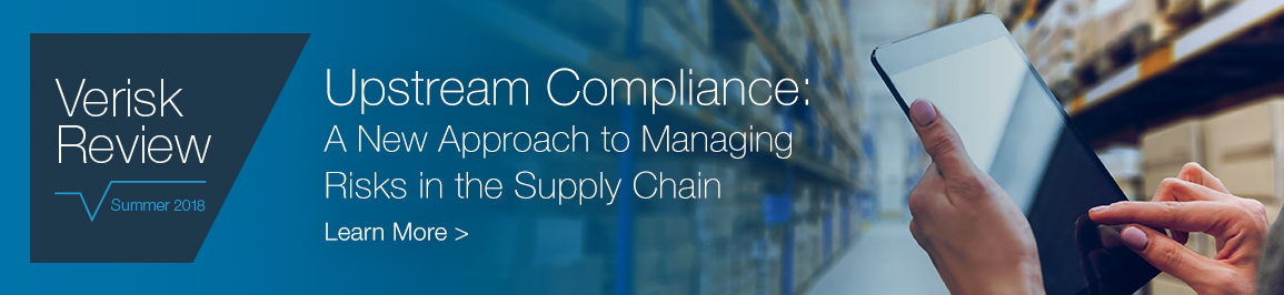 Upstream Compliance: A New Approach to Managing Risks in Supply Chain